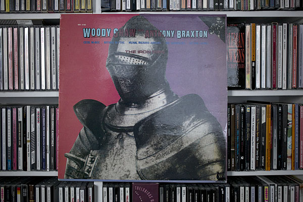Woody Shaw with Anthony Braxton: The Iron Men (Muse Records, 1981)