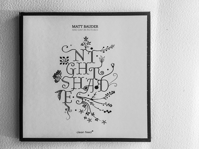 Matt Bauder & Day In Pictures: Night Shades (Clean Feed, 2014)