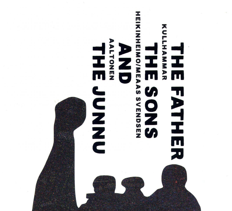 AaltonenKullhammarHeikinheimoMeaas-–-The-Father-TheSonsand-Th-Junnu